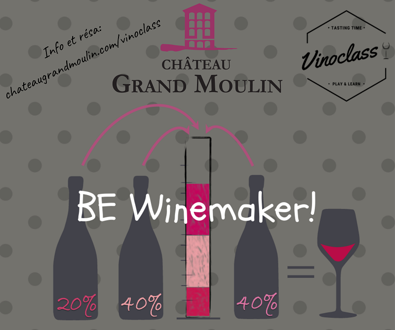 VINOCLASS « Be Winemaker »